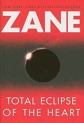 Total Eclipse of the Heart - Watch #BLX: In Baltimore With Zane(Photo: Atria Books)