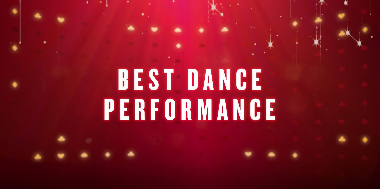BEST DANCE PERFORMANCE - -