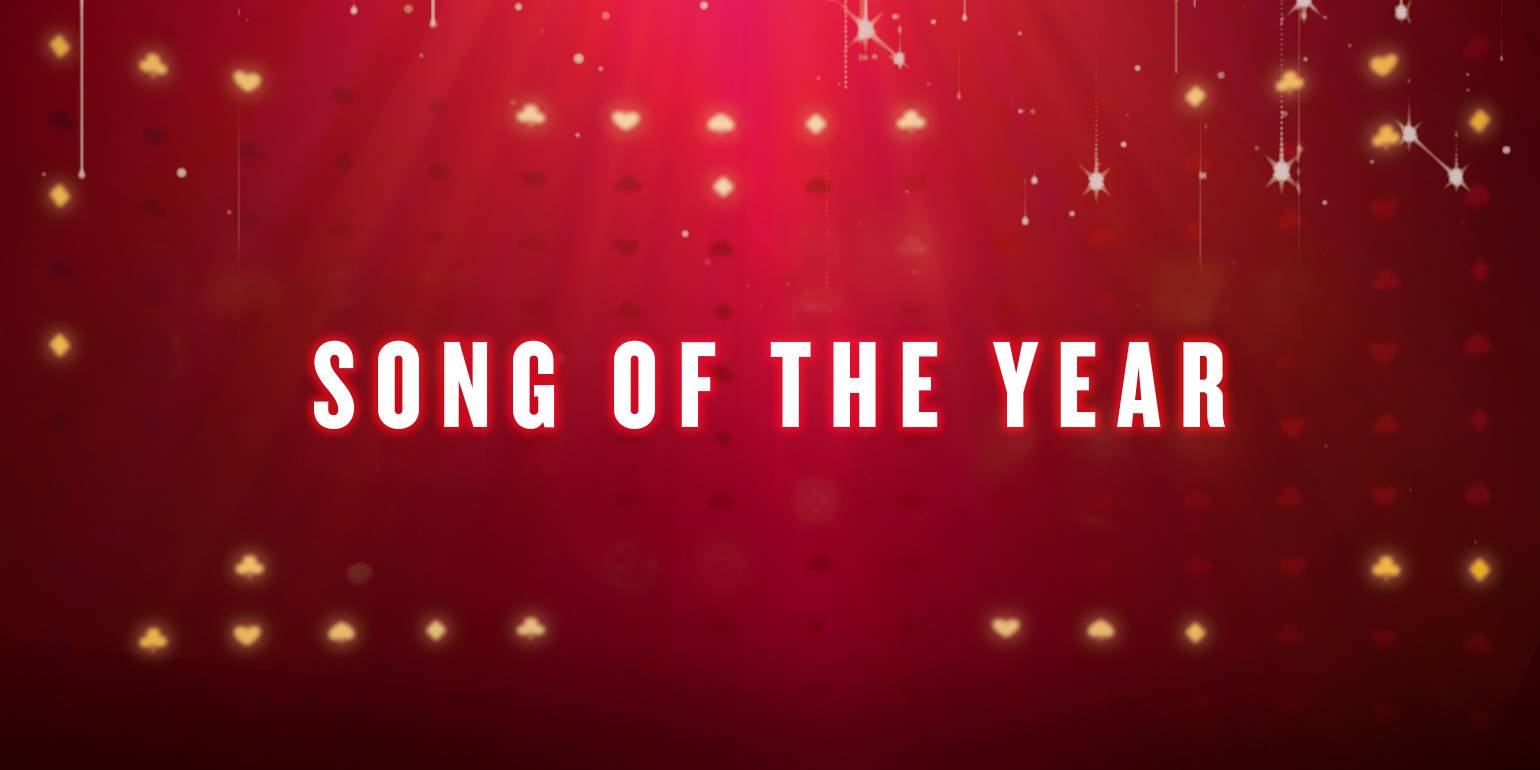 SONG OF THE YEAR - -