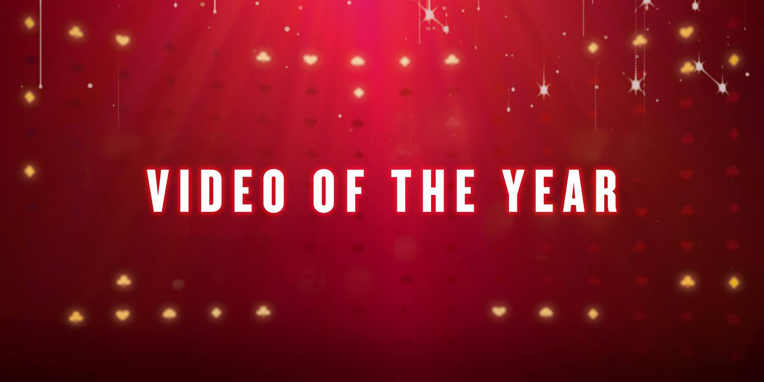 VIDEO OF THE YEAR - -