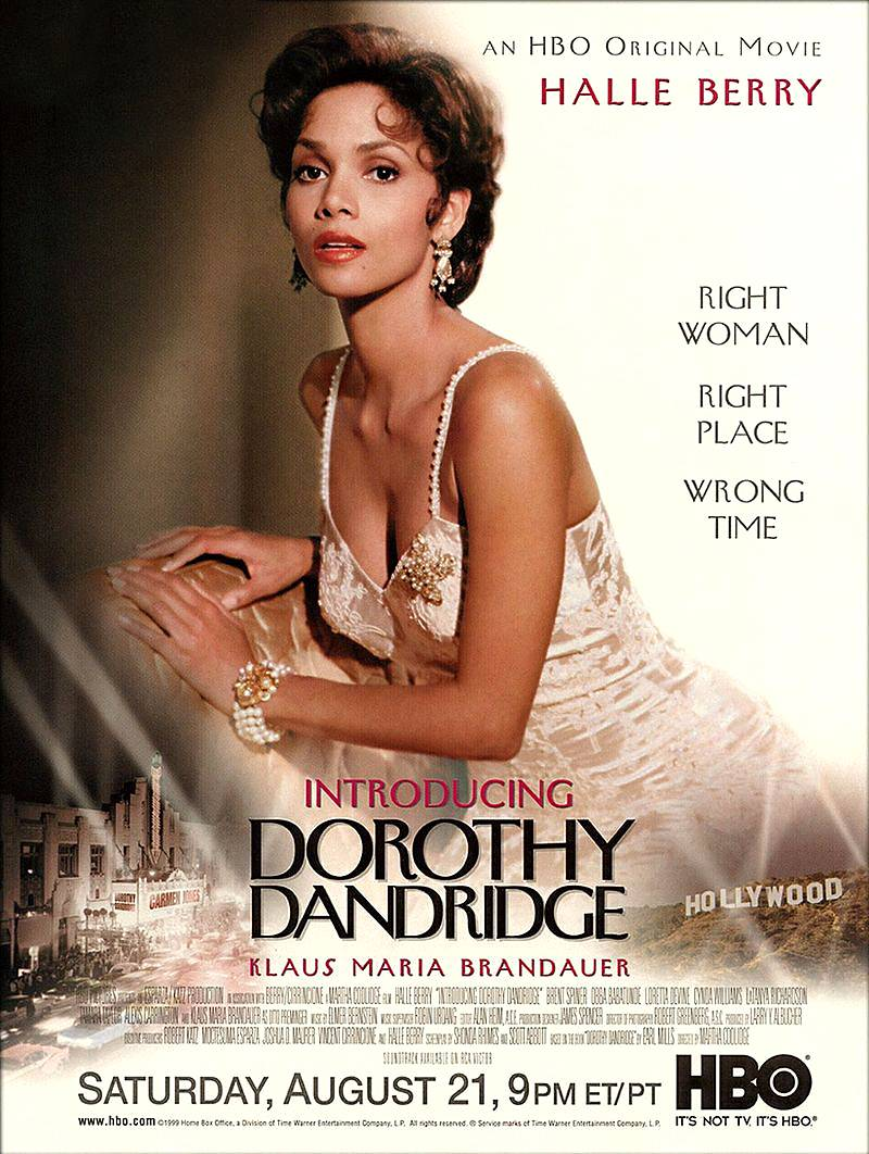 Introducing Dorthy Dandrige - Halle Berry was superb in the 1999 HBO Film Introducing Dorthy Dandrige, about the life of the trailblazing singer and actress.  (Photo: HBO Films)