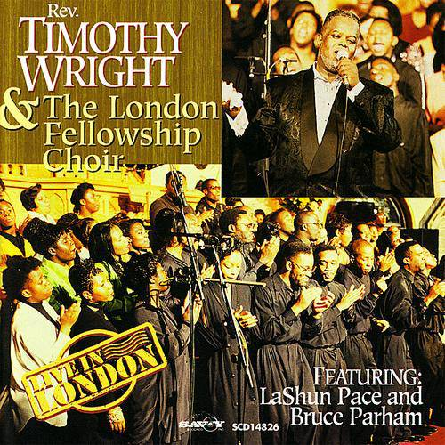 """Rev. Timothy Wright ? Live From London - Rev. Timothy Wright took his classic choir sound to London to record with The London Fellowship Choir. Live From London brought the hits """"Leaning on Everlasting Arms"""" and """"I'm in Love With Jesus Christ"""" upon its 1995 release.(Photo: Savoy Records)"""