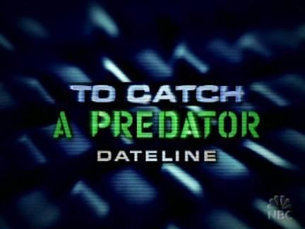 To Catch A Predator tv show|x-default