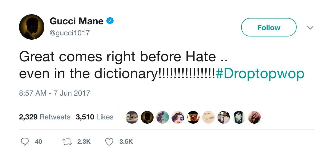 Don't Be A Hater - (Photo: Gucci Mane via Twitter)