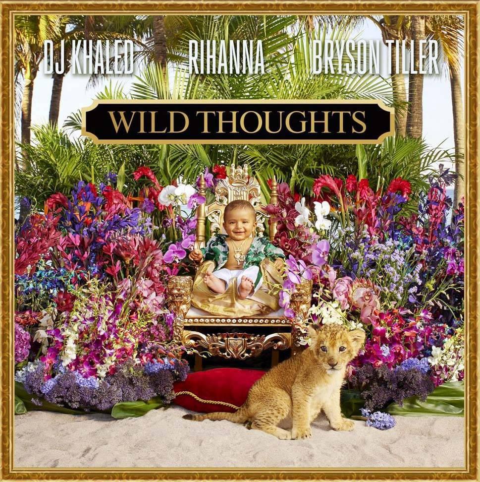 DJ KHALED FT. RIHANNA & BRYSON TILLER ? WILD THOUGHTS - (Photo:We the Best Music Group Records)