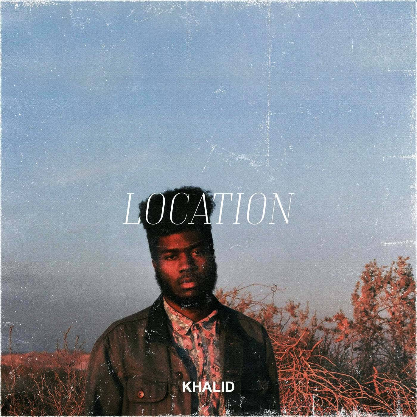 KHALID ? LOCATION - (Photo: RCA)