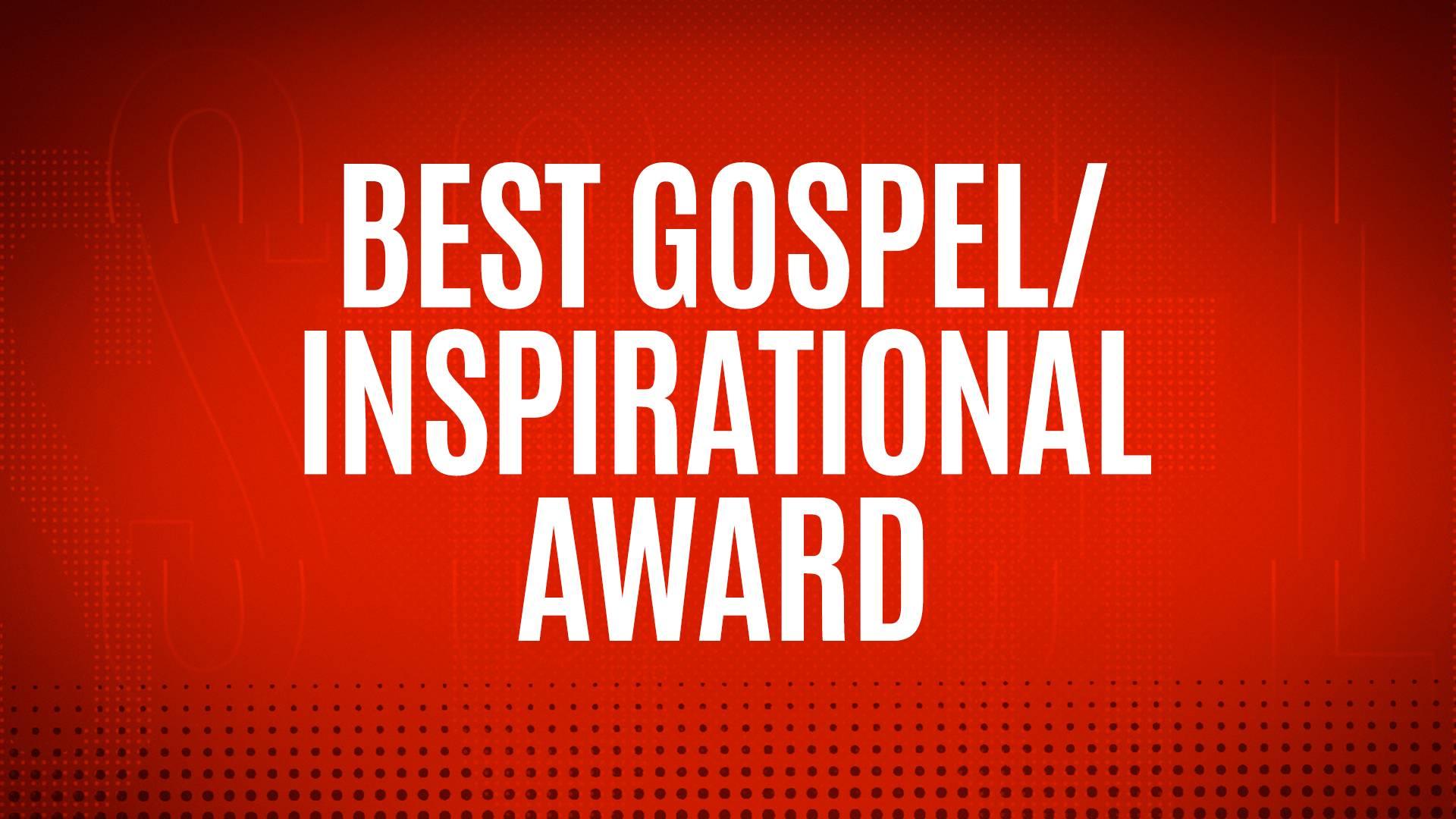 WINNER - BEST GOSPEL/INSPIRATIONAL AWARD