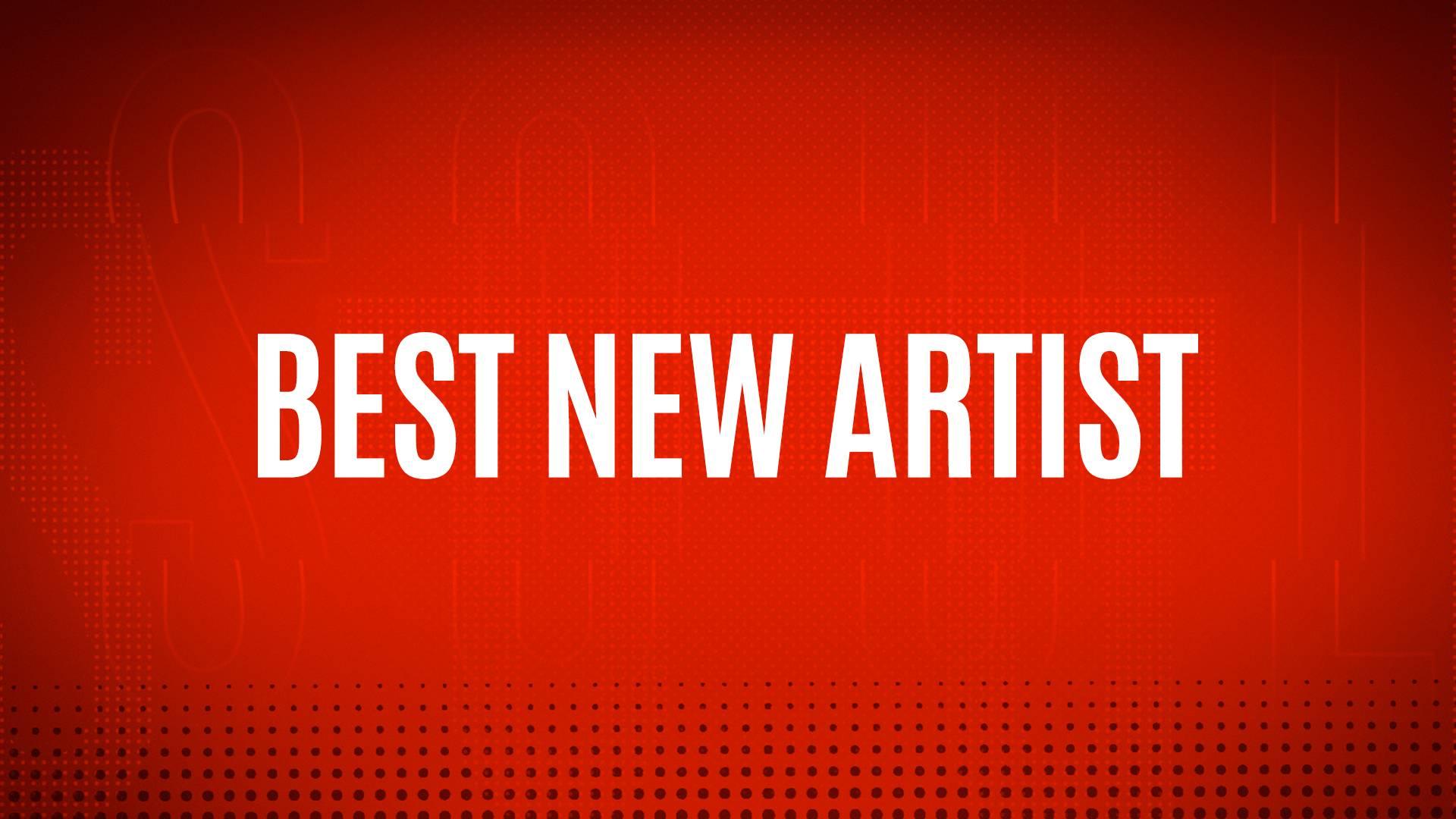 NOMINEES - BEST NEW ARTIST