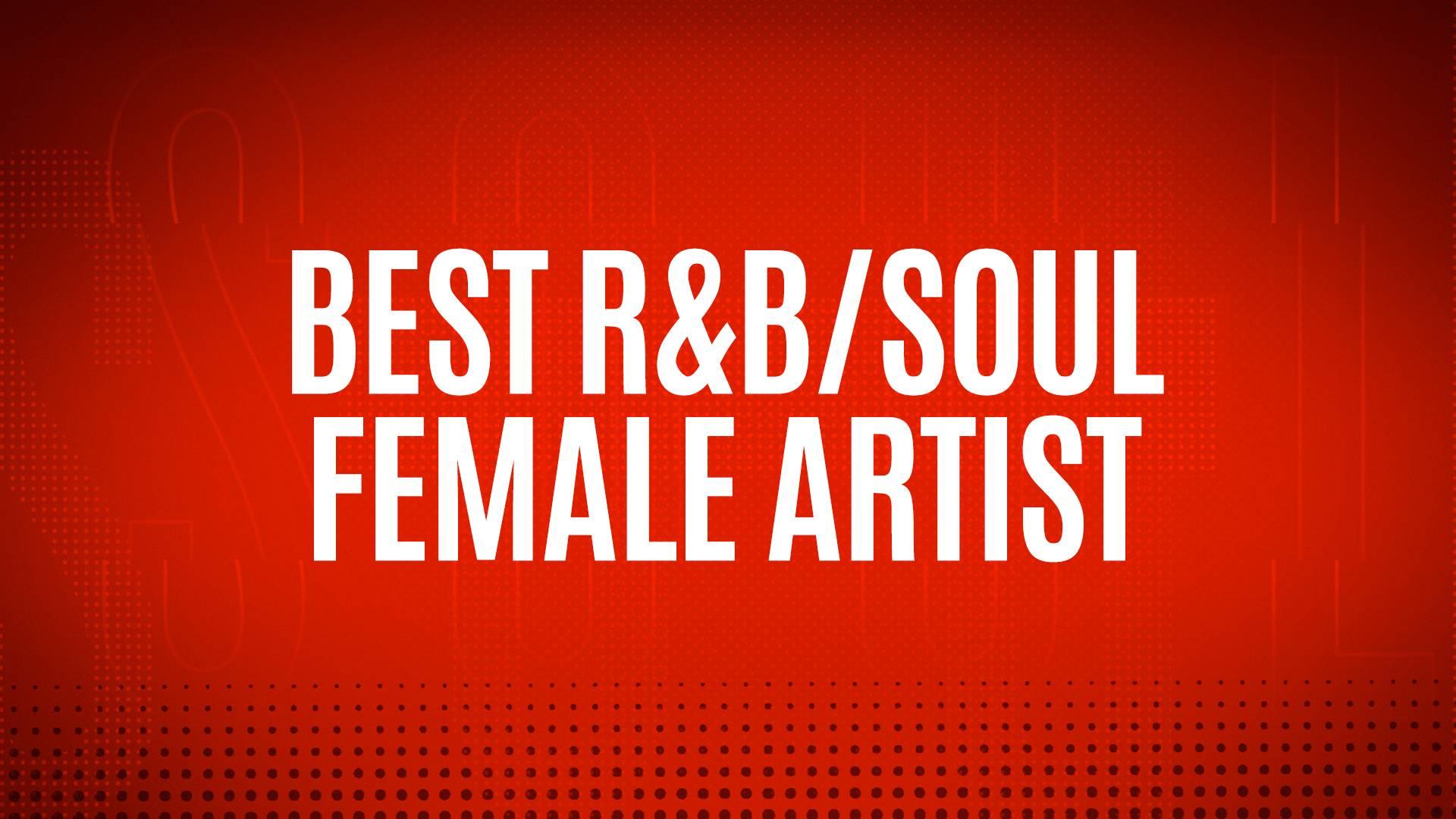 NOMINEES - BEST R&B/SOUL FEMALE ARTIST