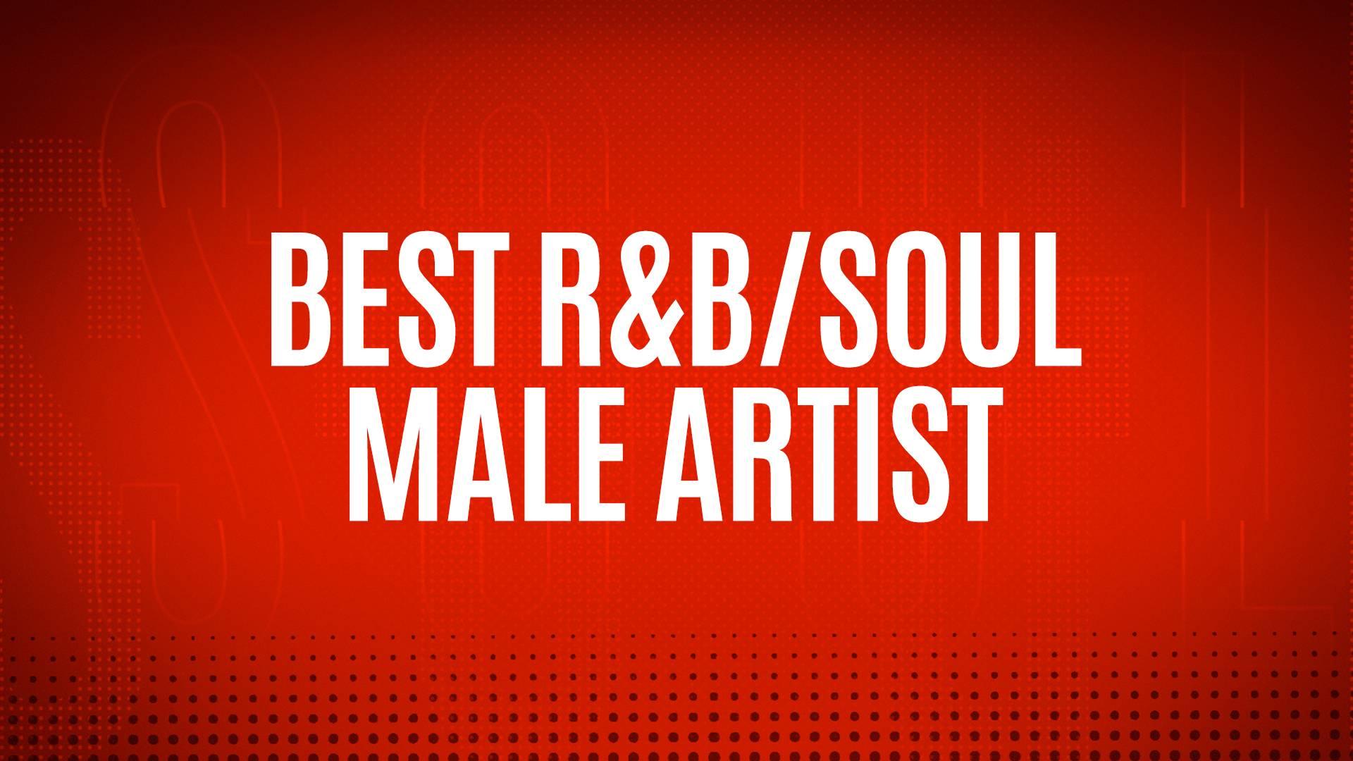 NOMINEES - BEST R&B/SOUL MALE ARTIST