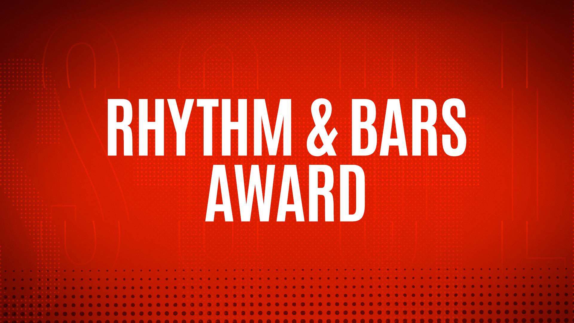 NOMINEES - RHYTHM & BARS (FORMERLY BEST HIP-HOP SONG OF THE YEAR)