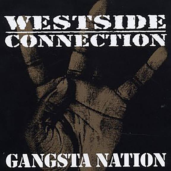 """Westside Connection featuring Nate Dogg, """"Gangsta Nation"""" - Nate helped Westside Connection put on for the entire """"Gangsta Nation"""" with this 2003 single.(Photo: Hoo Bangin/Capitol/EMI Records)"""