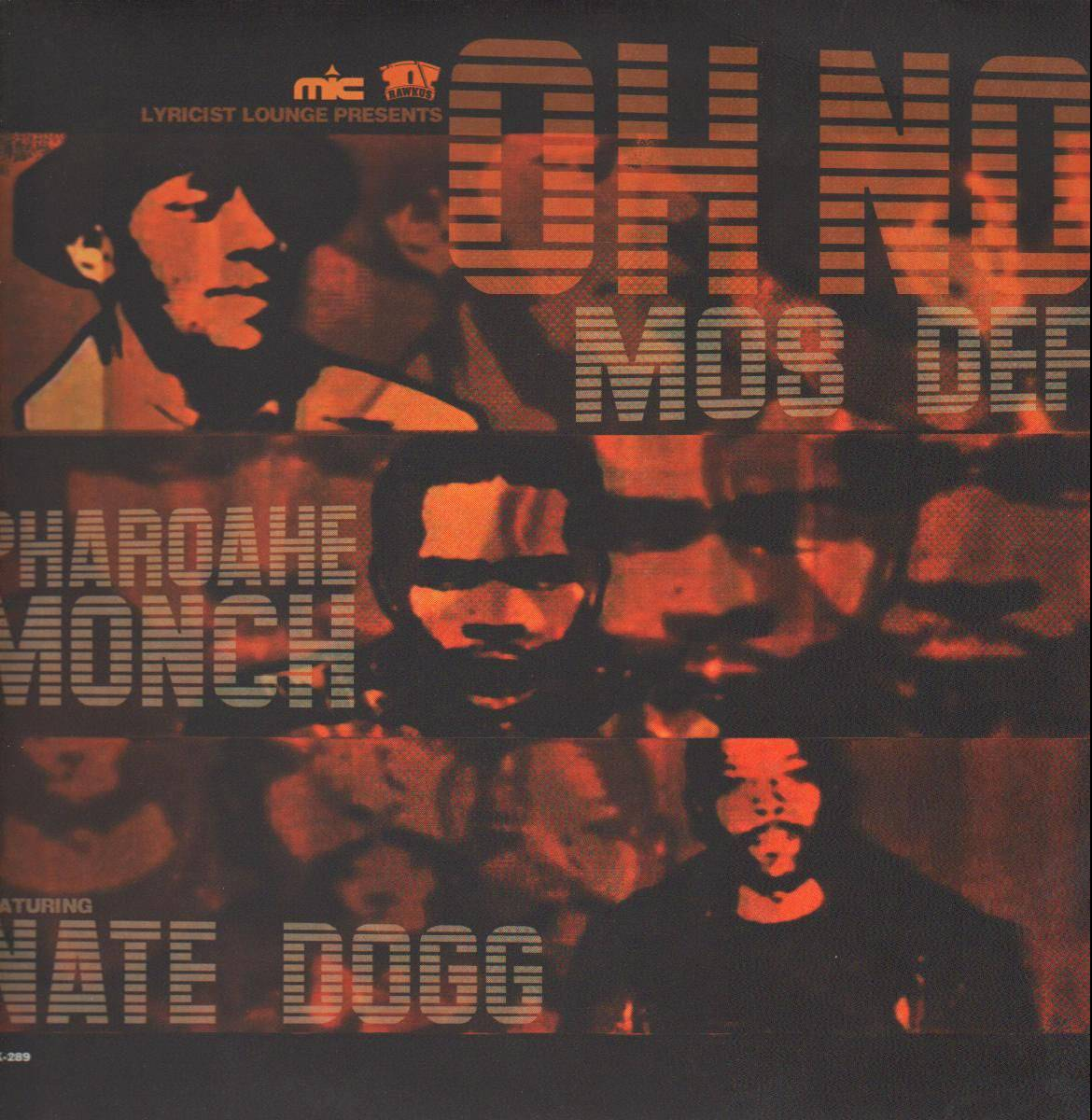 """Mos Def featuring Pharoahe Monch and Nate Dogg, """"Oh No"""" - Nate got his East Coast underground on with this 2000 single, where he teamed up with Mos Def and Pharoahe Monch for a joint that would hit No. 1 on the Billboard Rap chart.(Photo: Rawkus Records)"""