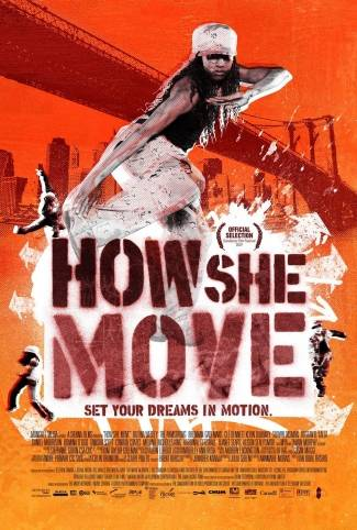 How She Move - There's dancing, stepping, love and heartbreak in How She Move. But seriously, the girl can move!(Photo: MTV Films)