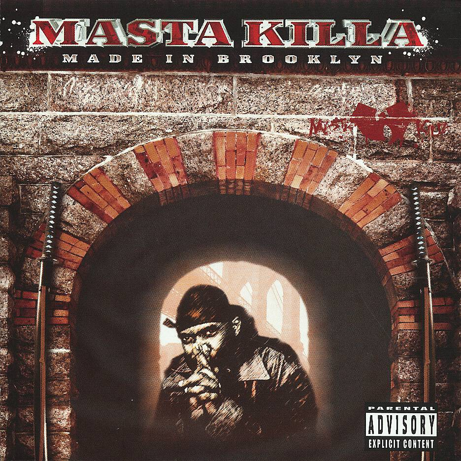 """27. Masta Killa ? Made in Brooklyn (2006) - There is certain nonconforming purity to Masta Killa's Made in Brooklyn. Rae and Ghost assist on the explosive, horn-driven """"It Is What It is,"""" and Meth is born again on """"Iron God Chamber."""" Even if the grooves get a little repetitive, Wu-Tang true believers will dig it.(Photo: Nature Sounds)"""