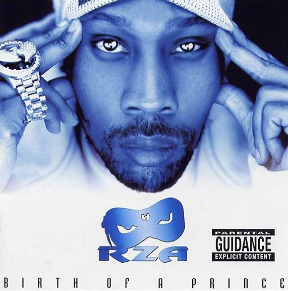 """46. RZA ? Birth of a Prince (2003) - There are not too many high points on the Abbot's most tedious of statements. However, the no-filter '80s throwback punch of """"Bob N I"""" is a much welcomed reminder that the RZA ? one of hip hop's most celebrated (and unconventional) studio visionaries ? can still pull it off when the spirit moves him. (Photo: Wu/Sanctuary Urban/BMG Records)"""