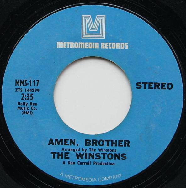 """The Winstons, 'Amen, Brother' - Famously known as the """"Amen break,"""" this instantly recognizable beat formed the backbone of N.W.A.'s""""Straight Outta Compton,"""" Mantronix's """"King of the Beats"""" and many other rap hits. It also later became a vital building block for jungle and drum-and-bass.  (Photo: Metromedia Records)"""