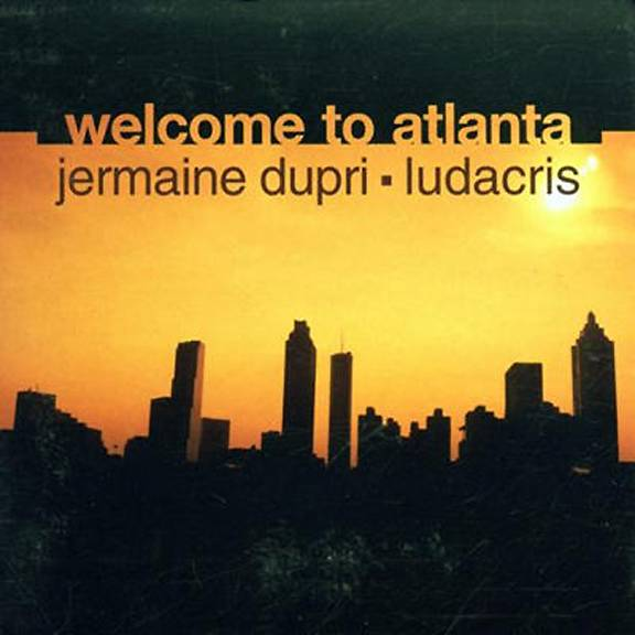 'Welcome to Atlanta' by Jermaine Dupri Featuring Ludacris - What other way to get a tour of ATL than with unofficial mayor Jermaine Dupri and Ludacris, the voice of Atlanta?   (Photo: So So Def Recordings)