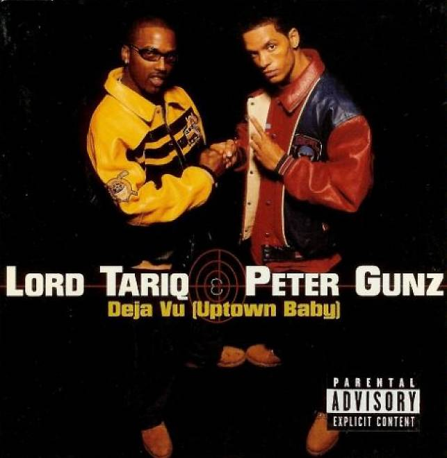 """'Deja Vu (Uptown Baby)' by Lord Tariq and Peter Gunz - We've seen half of this duo all messy on Love & Hip Hop, but """"Deja Vu (Uptown Baby)"""" is acertified anthem for The Bronx, the land where hip hop was born.   (Photo: Columbia Records)"""