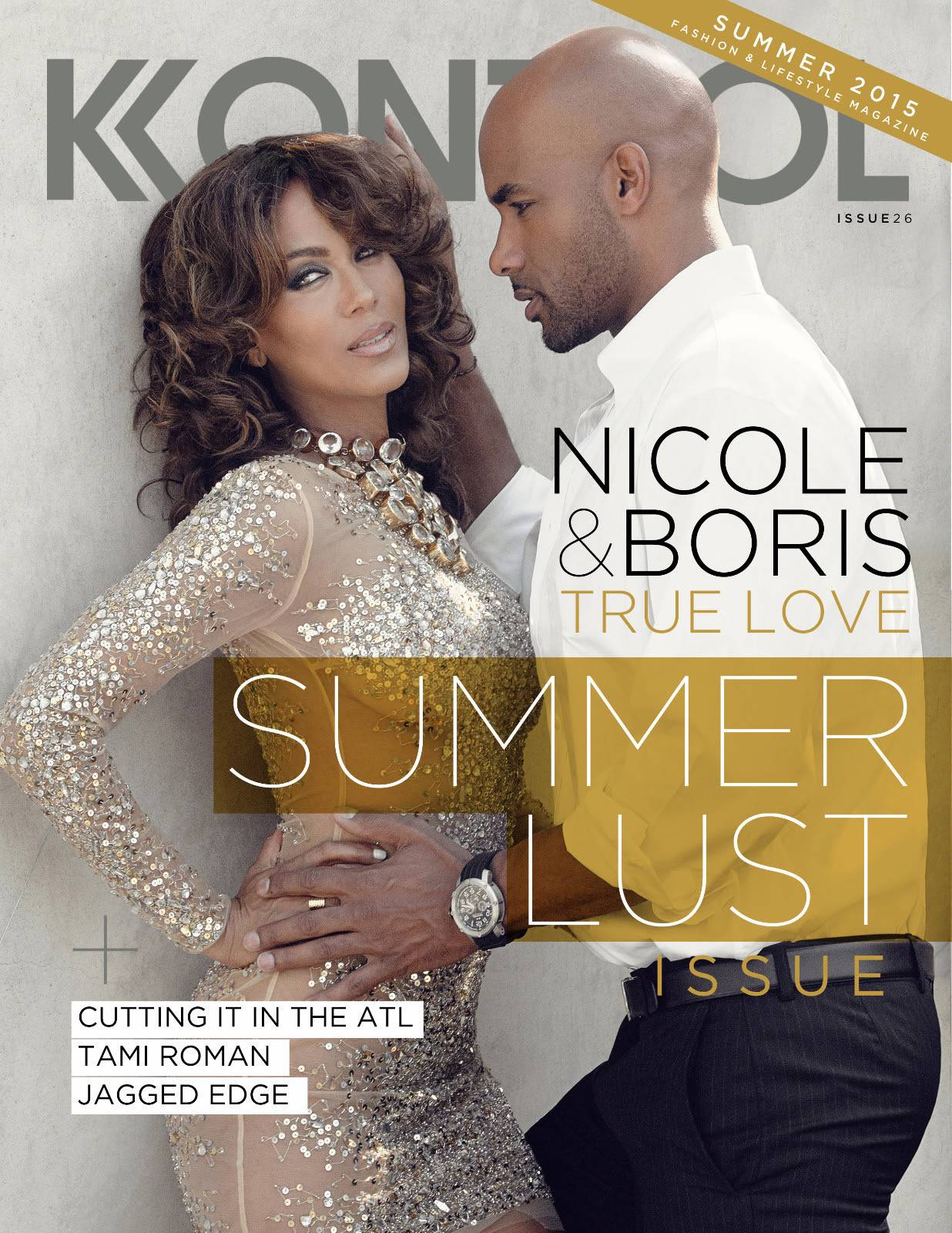 Boris and Nicole: Never Ending Love - Currently, Boris and Nicole are hosting a daytime talk show. They also appeared on the cover of Kontrol letting the world know who the realest husband and wife are in Hollywood.   (Photo: Kontrol Magazine, Summer 2015 issue)